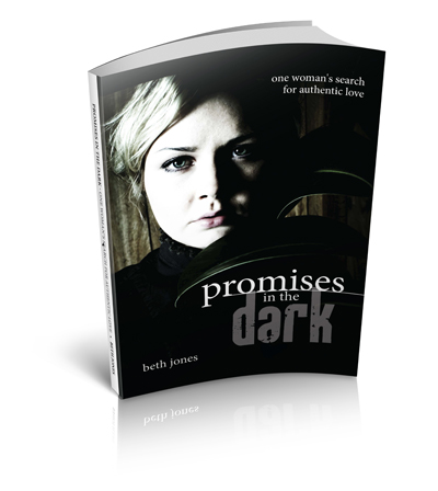 Promises In The Dark: One Woman's Search for Authentic Love
